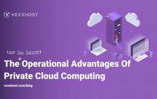 The-Not-So-Secret-Operational-Advantages-Of-Private-Cloud-Computing