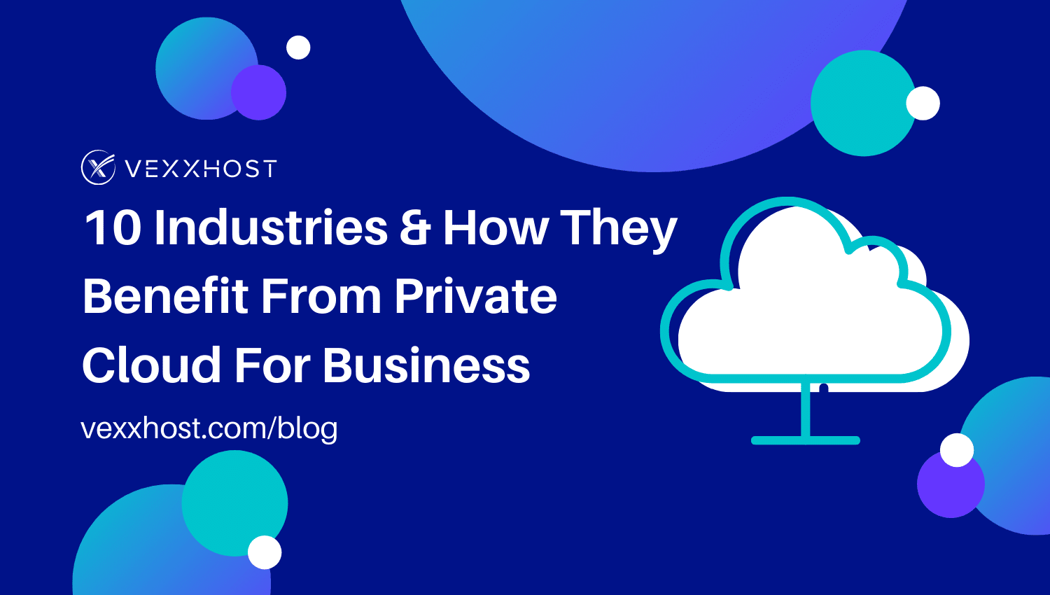 10-Industries-How-They-Benefit-from-Private-Cloud-for-Business
