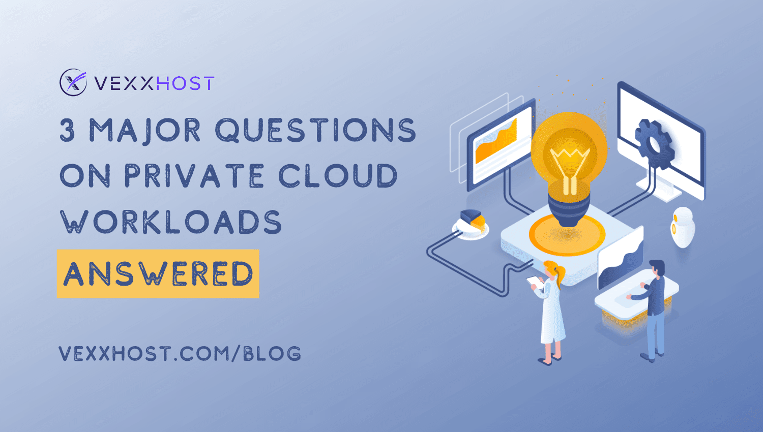 3-Major-Questions-on-Private-Cloud-Workloads-Answered