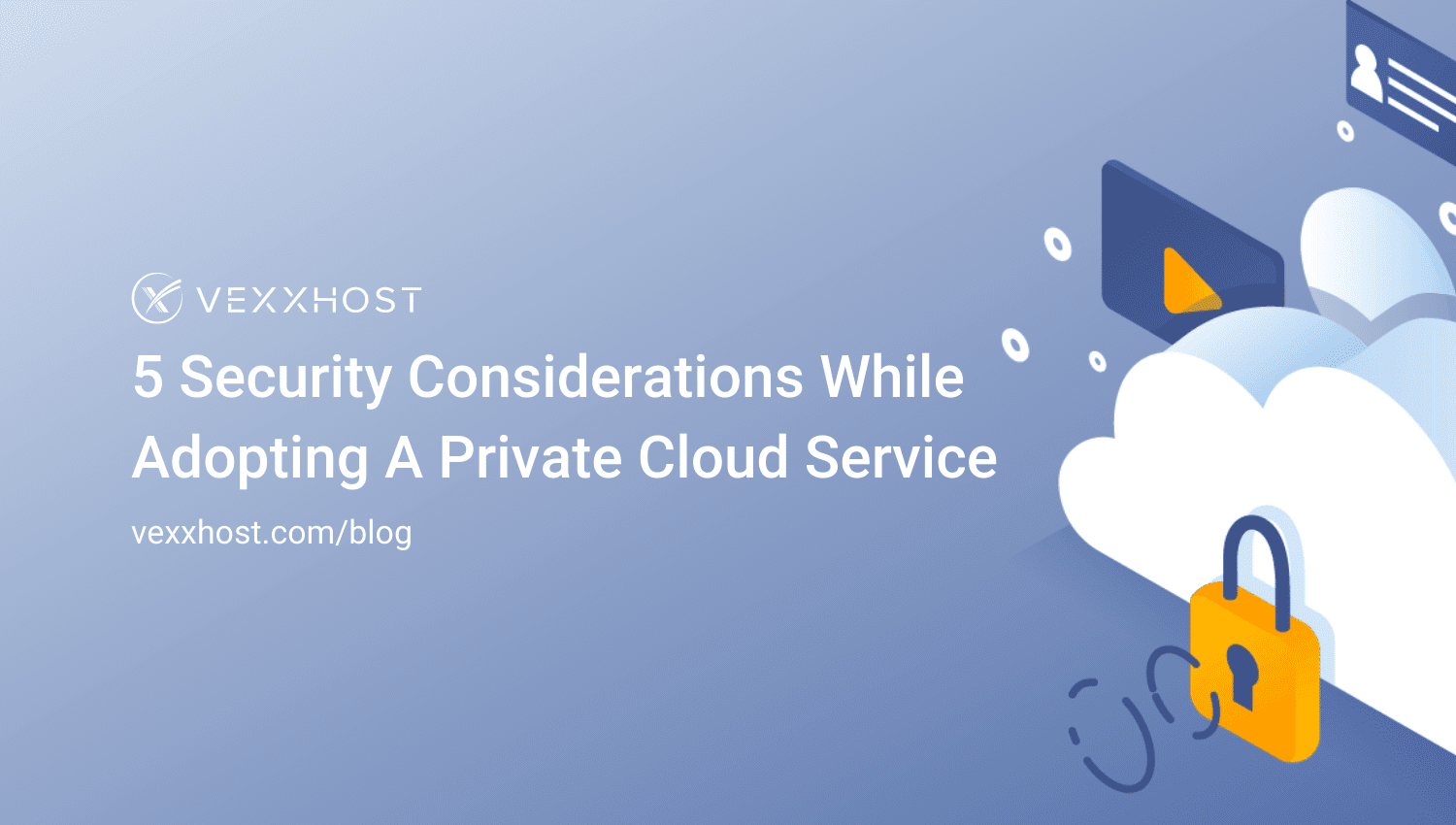 5-Security-Considerations-While-Adopting-A-Private-Cloud-Service
