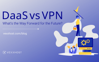 DaaS-vs-VPN-What's-the-Way-Forward-for-the-Future
