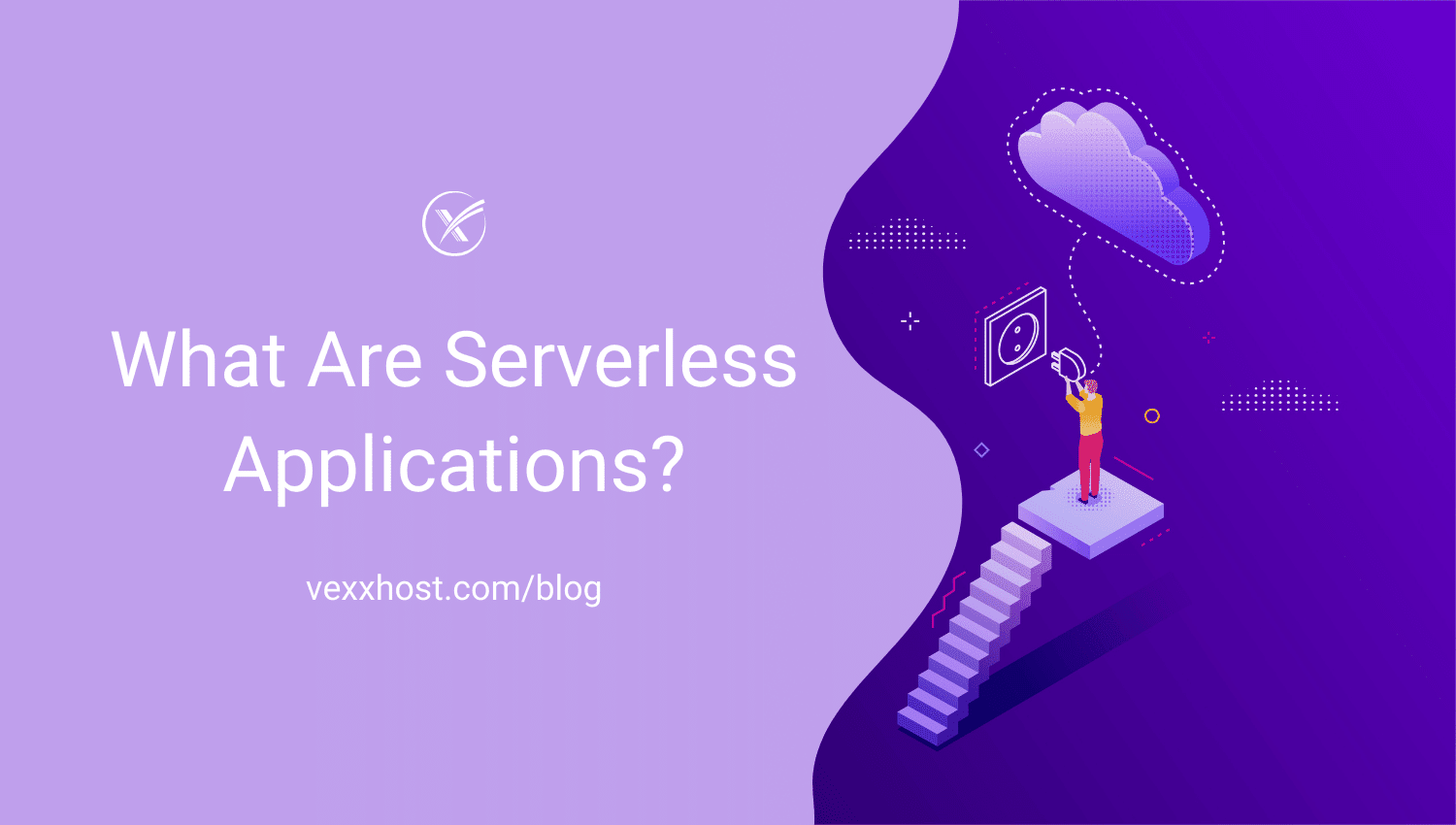 What Are Serverless Applications?