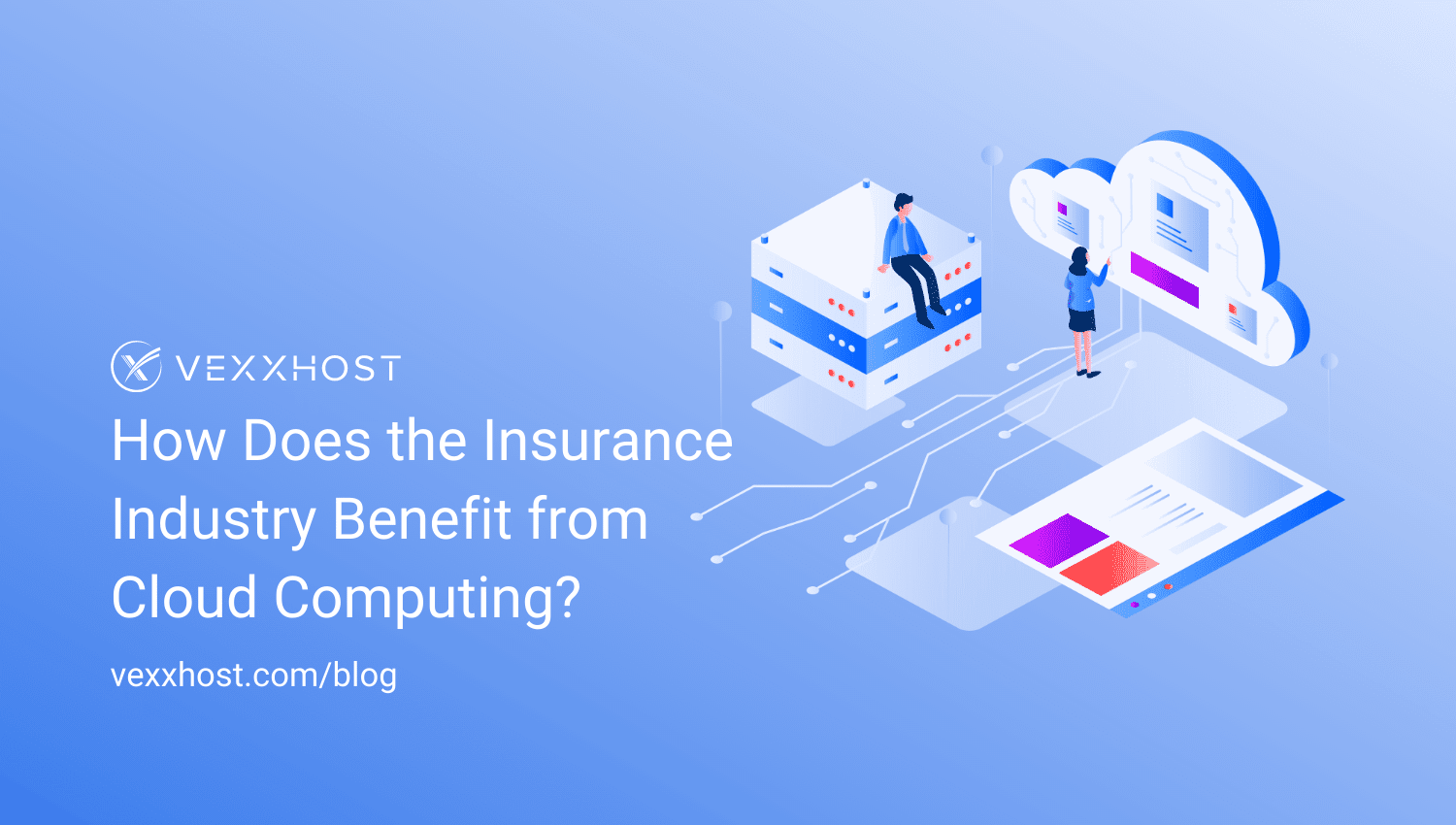 How Does the Insurance Industry Benefit from Cloud Computing