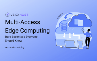 Multi-Access Edge Computing - Bare Essentials Everyone Should Know