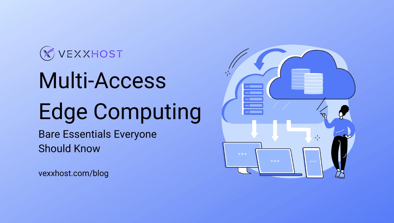 Multi-Access Edge Computing - Bare Essentials Everyone Should Know
