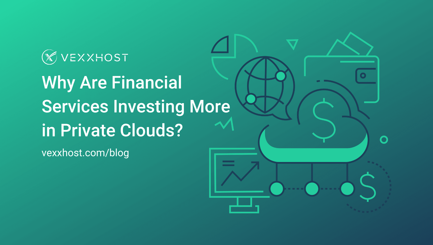 Why Are Financial Services Investing More in Private Clouds?