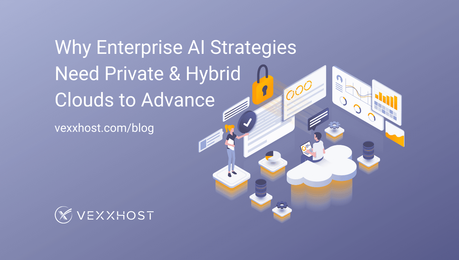 Why Enterprise AI Strategies Need Private & Hybrid Clouds to Advance