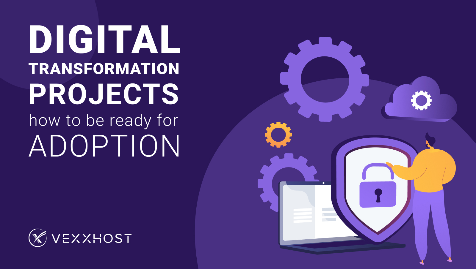 Digital Transformation Projects - How to Be Ready for Adoption