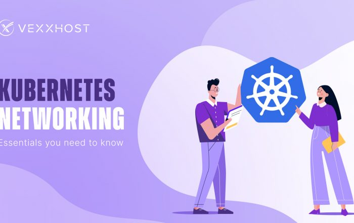 Kubernetes Networking - Essentials You Need to Know