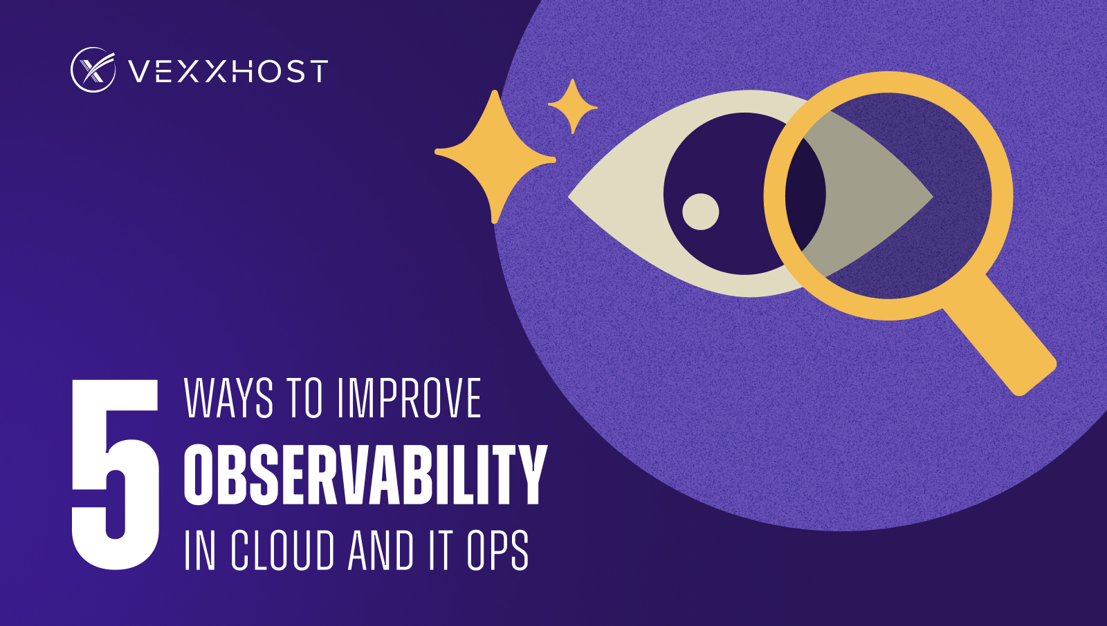 5 Ways to Improve Observability in Cloud and IT Ops