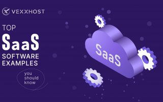 Top SaaS Software Examples You Should Know