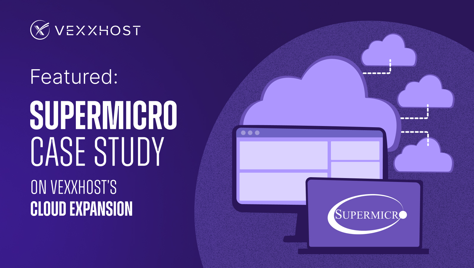 Featured: Supermicro Case Study on VEXXHOST's Cloud Expansion