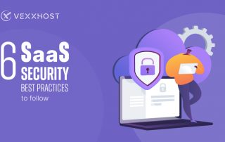 6 SaaS Security Best Practices to Follow