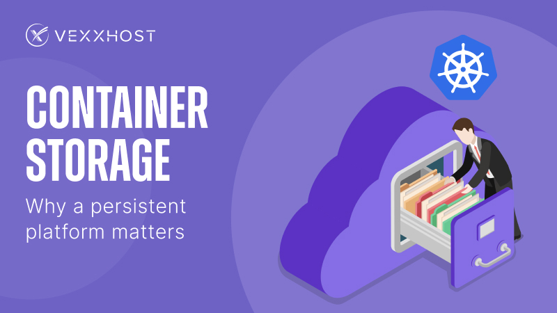 Container Storage - Why a Persistent Platform Matters