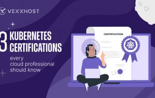 3 Kubernetes Certifications Every Cloud Professional Should Know