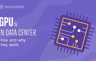 GPUs in Data Center - How and Why They Work