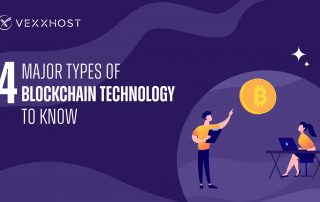 4 Major Types of Blockchain Technology to Know