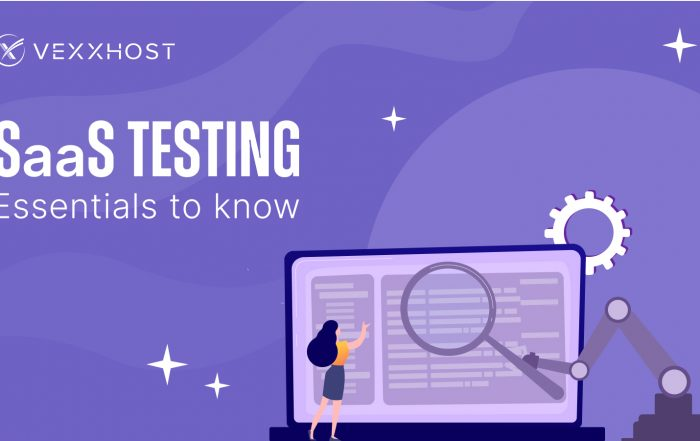 SaaS Testing - Essentials to Know