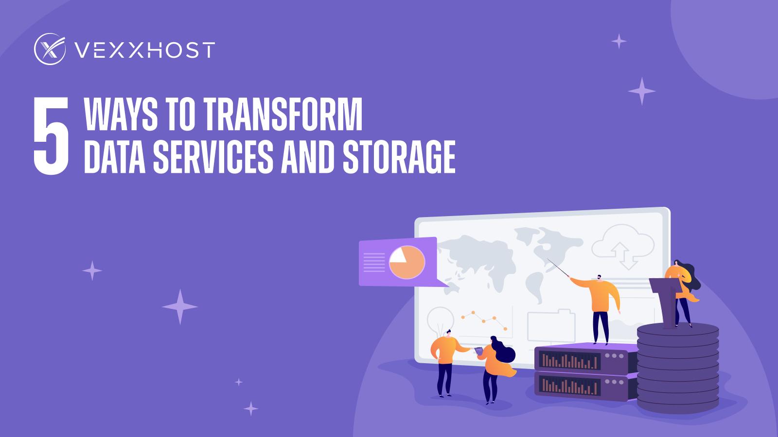 5 Ways to Transform Data Services and Storage